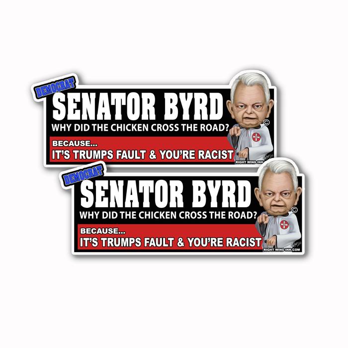 Senator Byrd why did the chicken Sticker