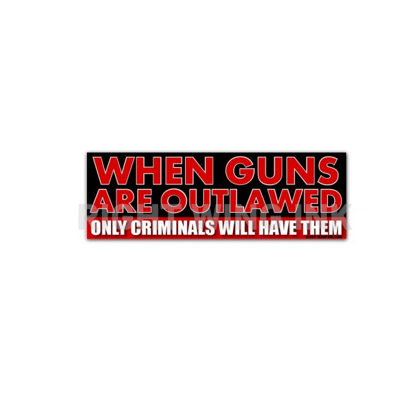 When Guns Are Outlawed Stickers