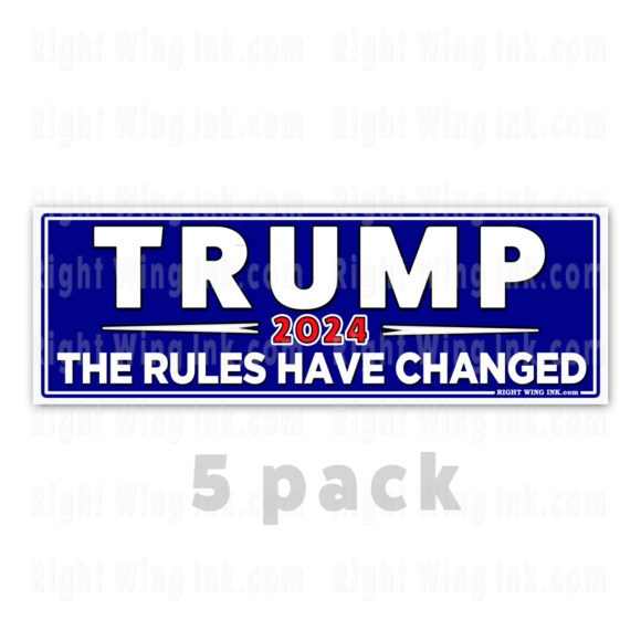 TRUMP 2024 Stickers The Rules Have Changed 5