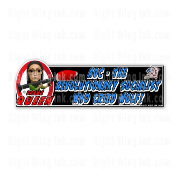 AOC-The Socialist who cried wolf Stickers