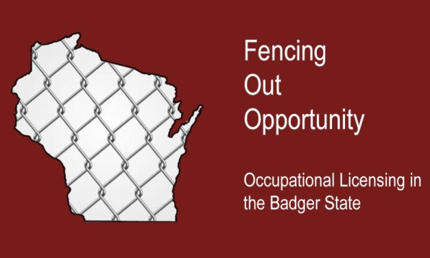 Occupational Licensing in Wisconsin Has Grown and Has Costs