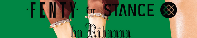 Rihanna's Stance Holiday Collection available NOW