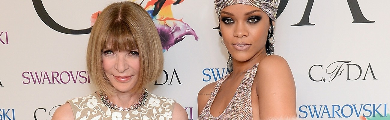 Anna Wintour can't get enough of Rihanna's style