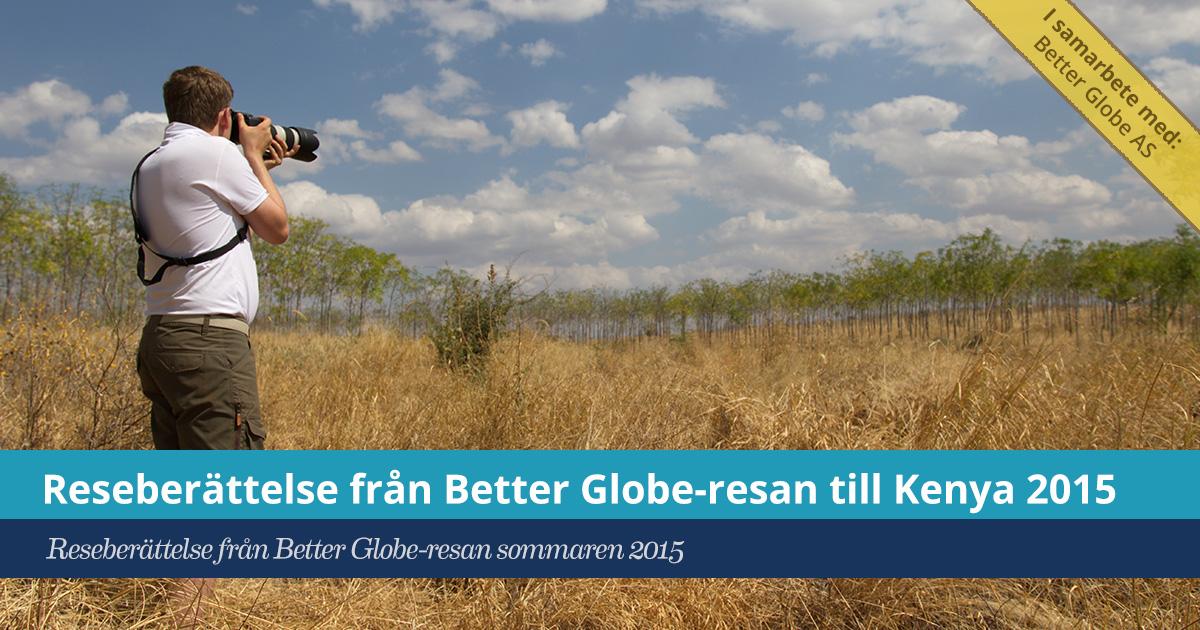 Försättsbild till artikeln: Reseberättelse från Better Globe-resan till Kenya 2015 - Min reflektion och de viktigaste insikterna från resan