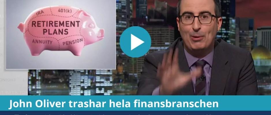 Försättsbild till artikeln: Komikern John Oliver om indexfonder och avgifter - Fantastiskt videoklipp på sådant som jag brukar prata om här på bloggen...