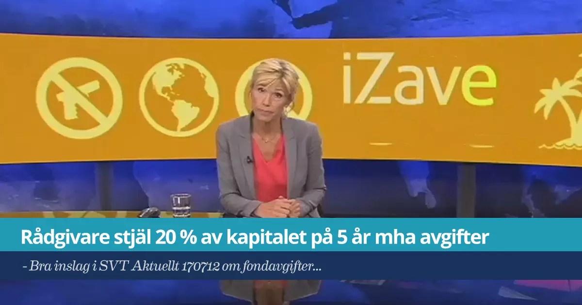 iZave - Rådgivare stjäl 20 % av kapitalet på 5 år mha avgifter