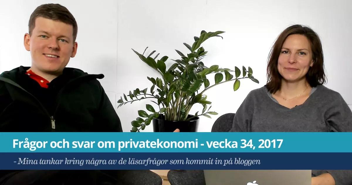 Frågor och svar om privatekonomi - vecka 34, 2017