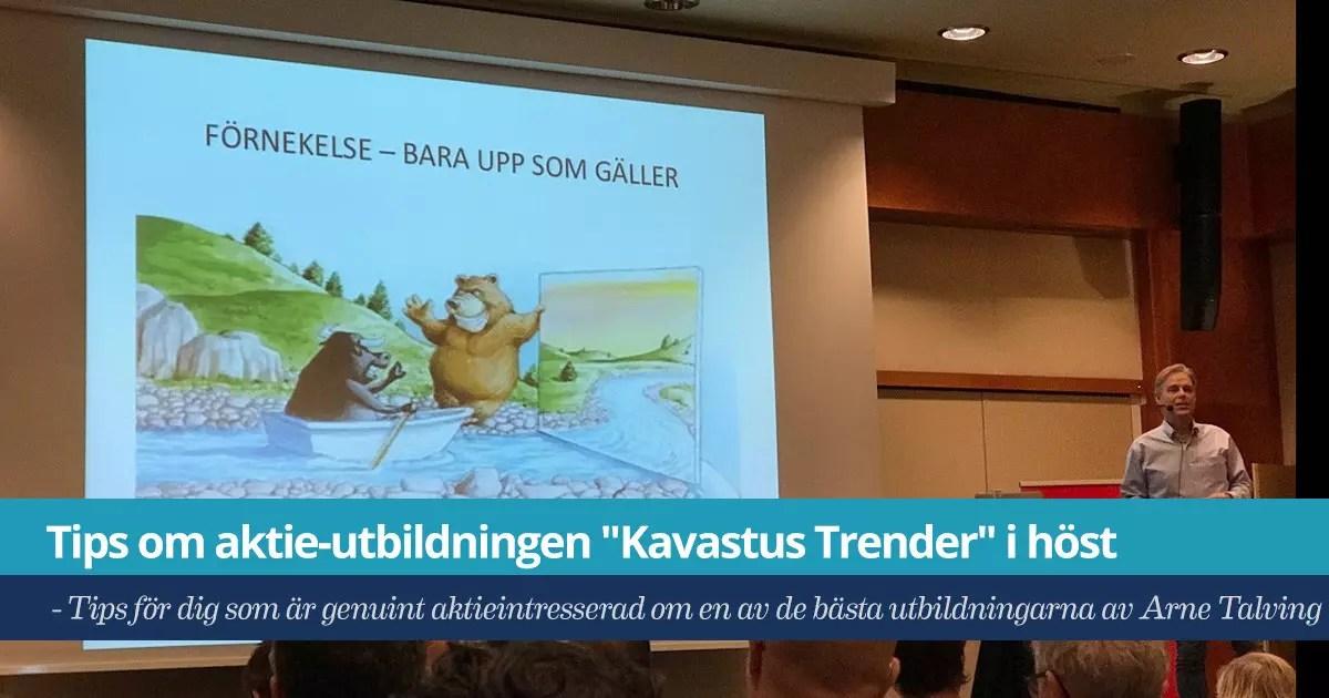 """Försättsbild till artikeln: Tips om aktie-utbildningen """"Kavastus Trender"""" i höst - Tips för dig som är genuint aktie-intresserad om en av de bästa utbildningarna av Arne Talving"""