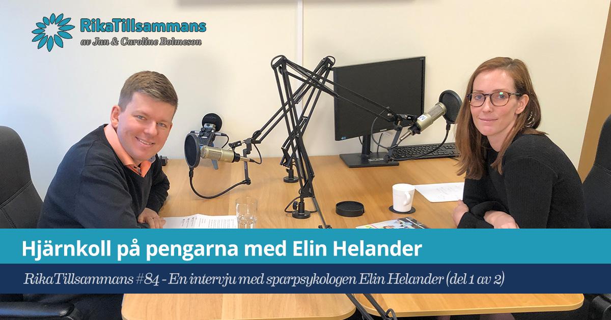Försättsbild till artikeln: Hjärnkoll på pengarna | Intervju med Elin Helander - RikaTillsammans #84 - Intervju med sparbeteende-experten Elin Helander (del 1 av 2)