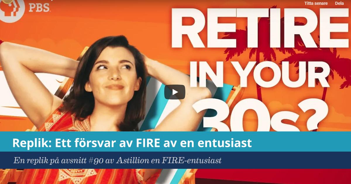 Försättsbild till artikeln: Replik: Ett försvar av FIRE av en entusiast - En replik på avsnitt #90 av Astillion en FIRE-entusiast