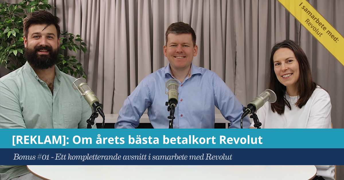 Försättsbild till artikeln: Revolut besvarar era läsarfrågor [REKLAM] - Bonus #01 - Ett kompletterande avsnitt i samarbete med Revolut där Andreas Zannin besvarar era frågor