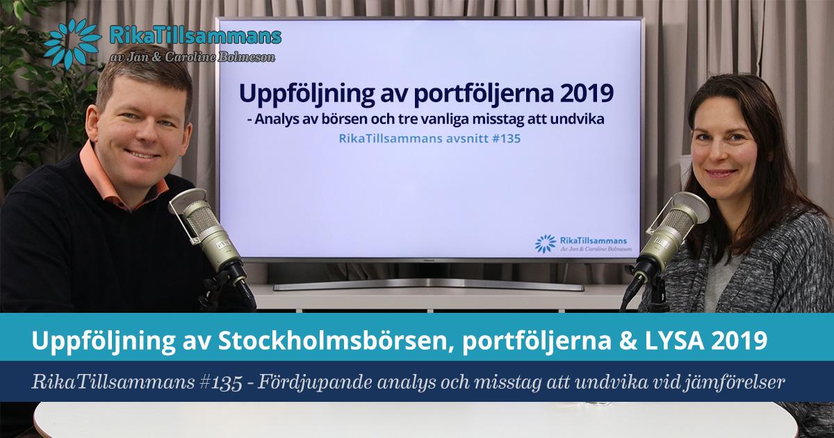 Försättsbild till artikeln: Uppföljning av portföljerna, Stockholmsbörsen & LYSA 2019 - RikaTillsammans #135 - Analys av det förra året och vanliga misstag att undvika vid jämförelser av portföljer
