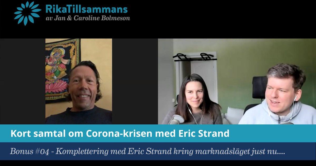 Försättsbild till artikeln: Om marknadsläget med fondförvaltaren Eric Strand - Bonusavsnitt #04 - Intervju om börsen till följd av Corona-viruset och hur man kan tänka