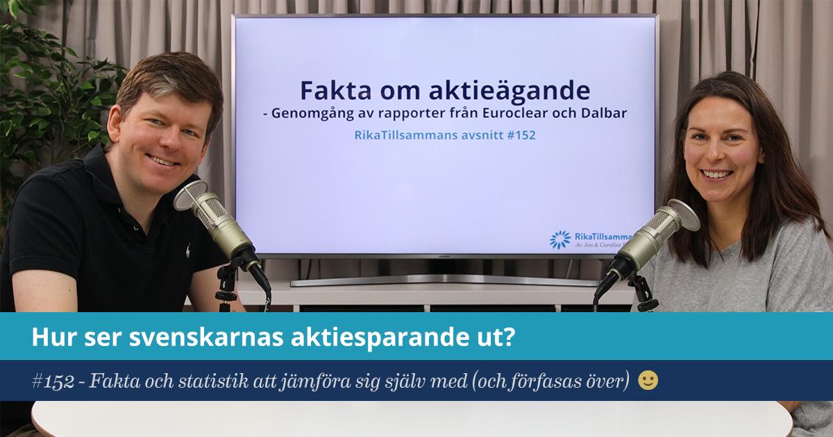 Försättsbild till artikeln: Hur ser svenskarnas aktiesparande ut? - RikaTillsammans #152 - Fakta och statistik att jämföra sig själv med (och förfasas över) 🙂