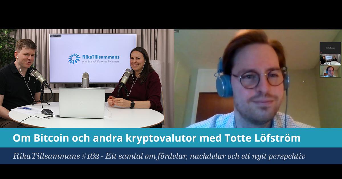 Försättsbild till artikeln: En sansad syn på kryptovalutor | Intervju med Totte Löfström - RikaTillsammans #162 - Ett samtal om fördelar, nackdelar och ett nytt perspektiv