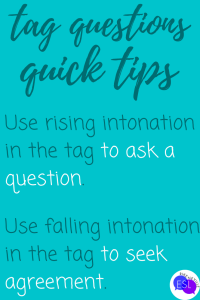 quick tips for tag questions