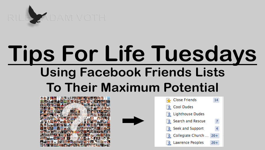 using utilizing use facebook friends lists maximum potential how to