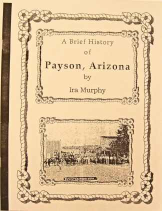 A Brief History of Payson, Arizona