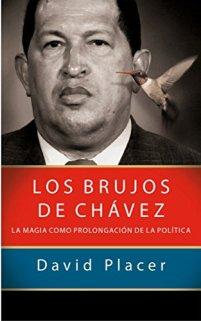 David Placer Los brujos de Chávez
