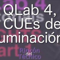 QLab 4, CUEs de iluminación.