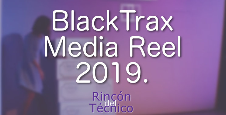 BlackTrax Media Reel 2019.