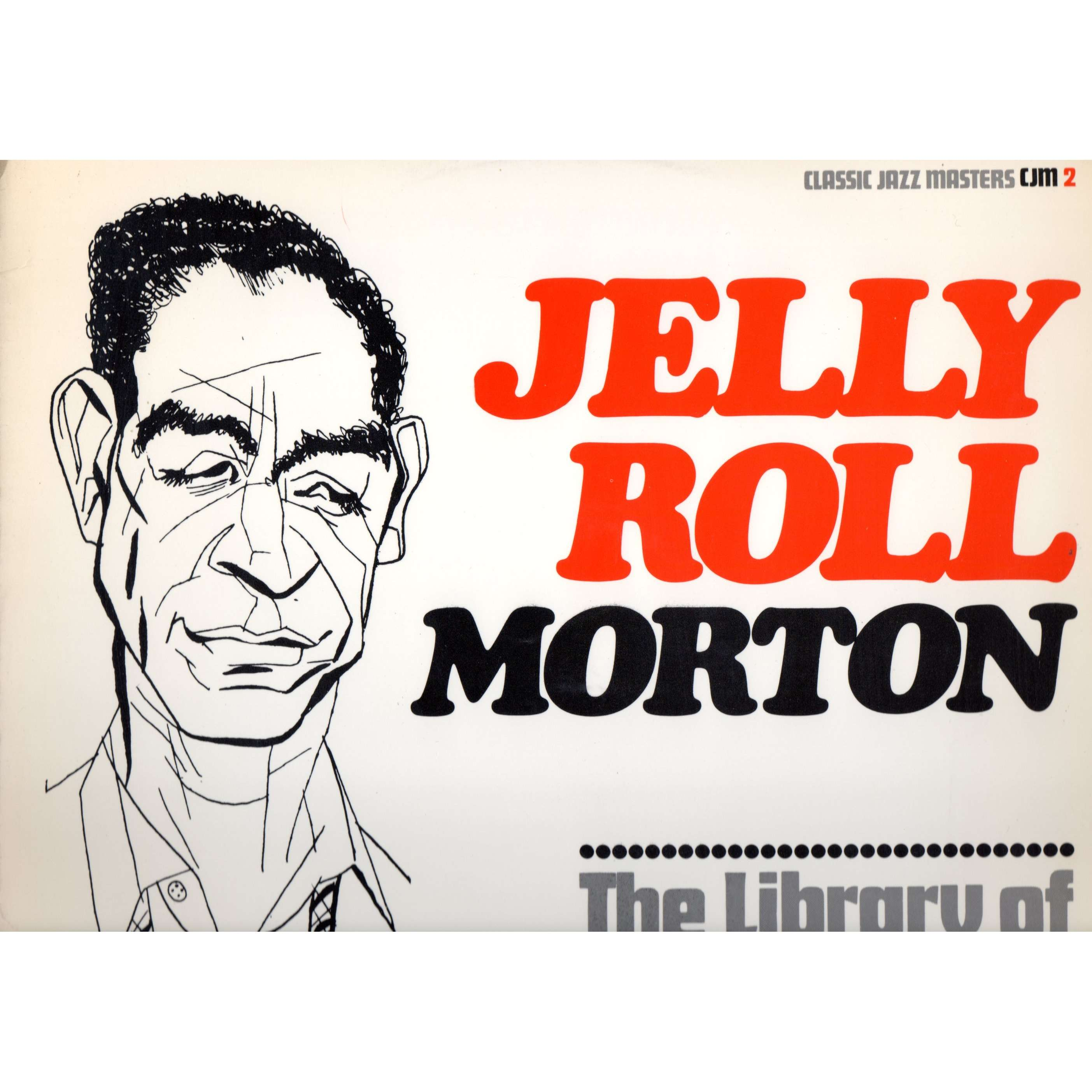 The Library Of Congress Recordings Volume 1 By Jelly Roll Morton Lp With Swingsong