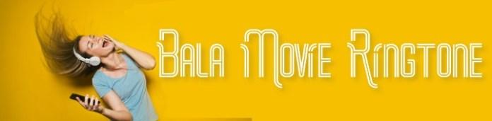 Bala Movie Ringtone