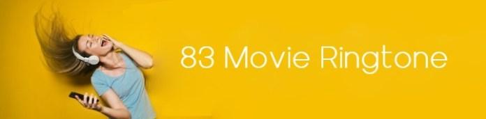 83 Movie Ringtone Ranveer Singh New Movie 2020