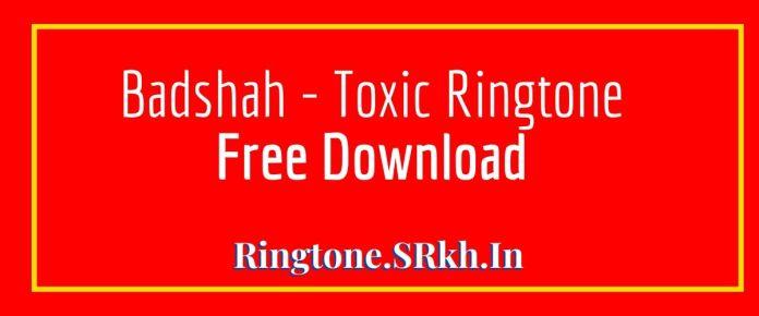 Badshah - Toxic Ringtone, New Song ft. Payal Dev | Ravi Dubey | Sargun Mehta