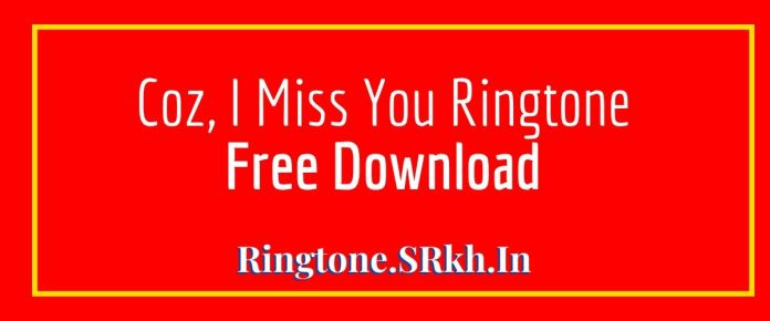 Coz I Miss You Ringtone, Darshan Raval Latest Unofficial song dedicated to Friends, Fans, Family