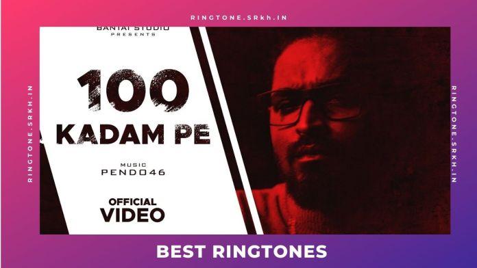 100-KADAM-PE-NEW-RINGTONE