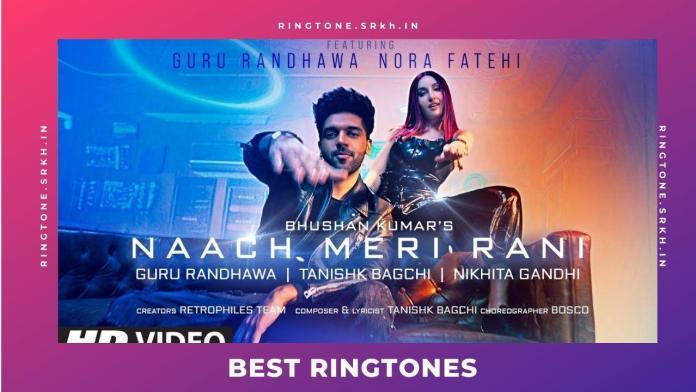 Naach-Meri-Rani-New-Ringtone