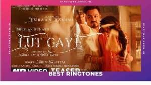 Lut Gaye Ringtone - Download Mp3 Free | Jubin Nautiyal