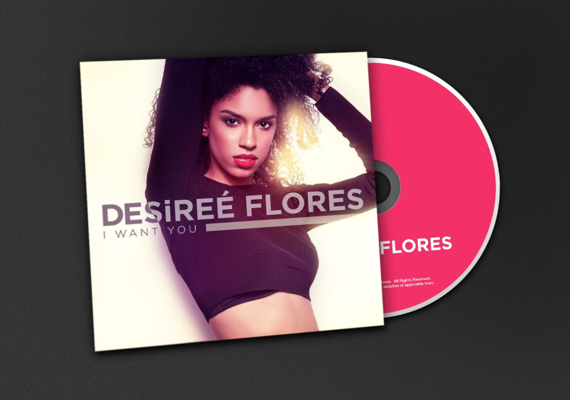 Desiree Flores | I Want You CD Jacket Front