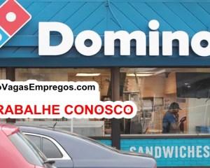 Domino's Pizza está com vagas de empregos abertas - Diversas áreas - com e Sem experiência - Rio de janeiro