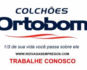 Colchões Ortobom esta com vagas de empregos abertas - 20 vagas -pessoas dedicadas,vontade de crescer - Rio de janeiro
