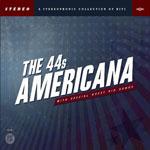 The 44's - Americana