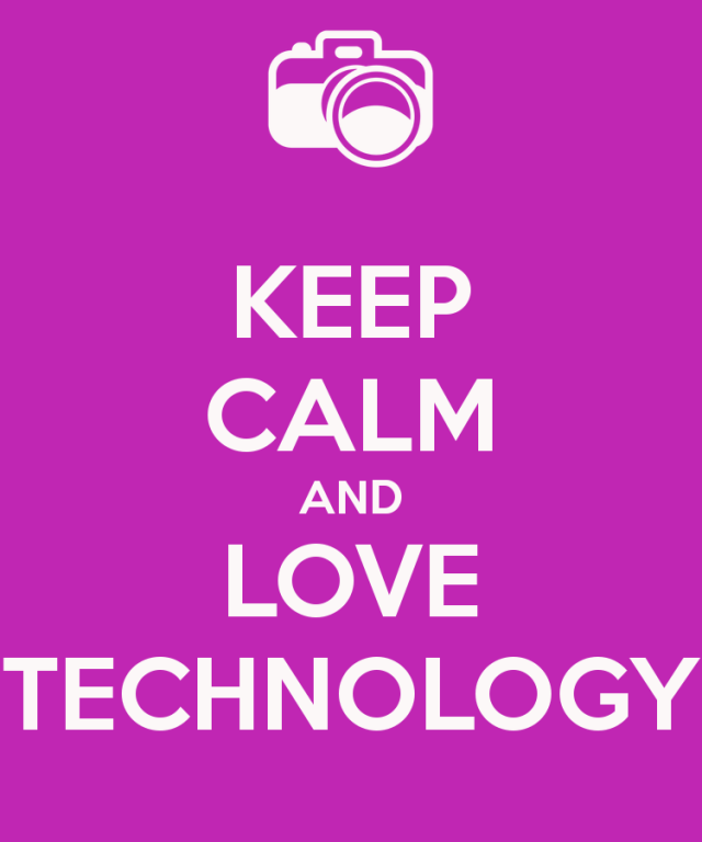 keep-calm-and-love-technology-11
