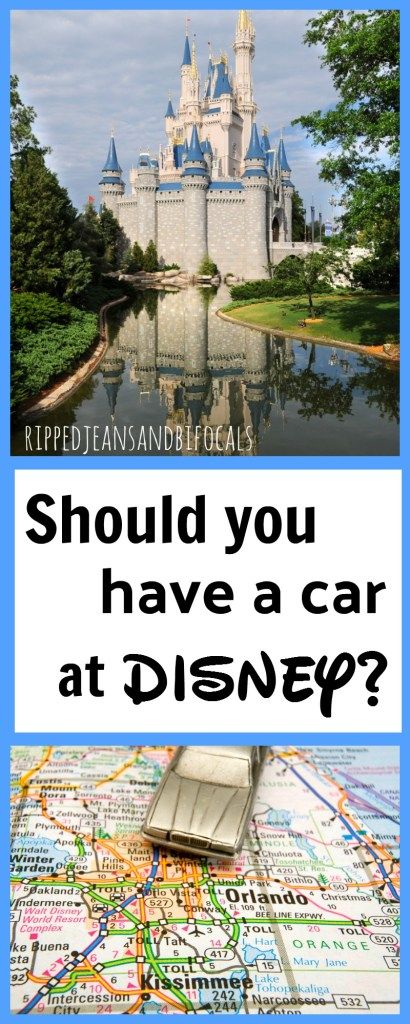 Should you have a car at Disney|Ripped Jeans and Bifocals