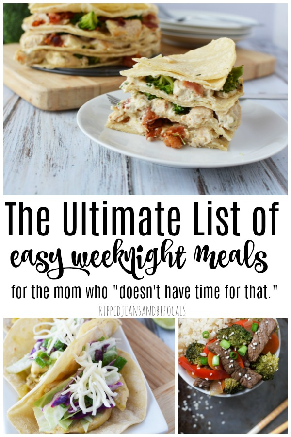 Ultimate List of Easy  Weeknight Meals