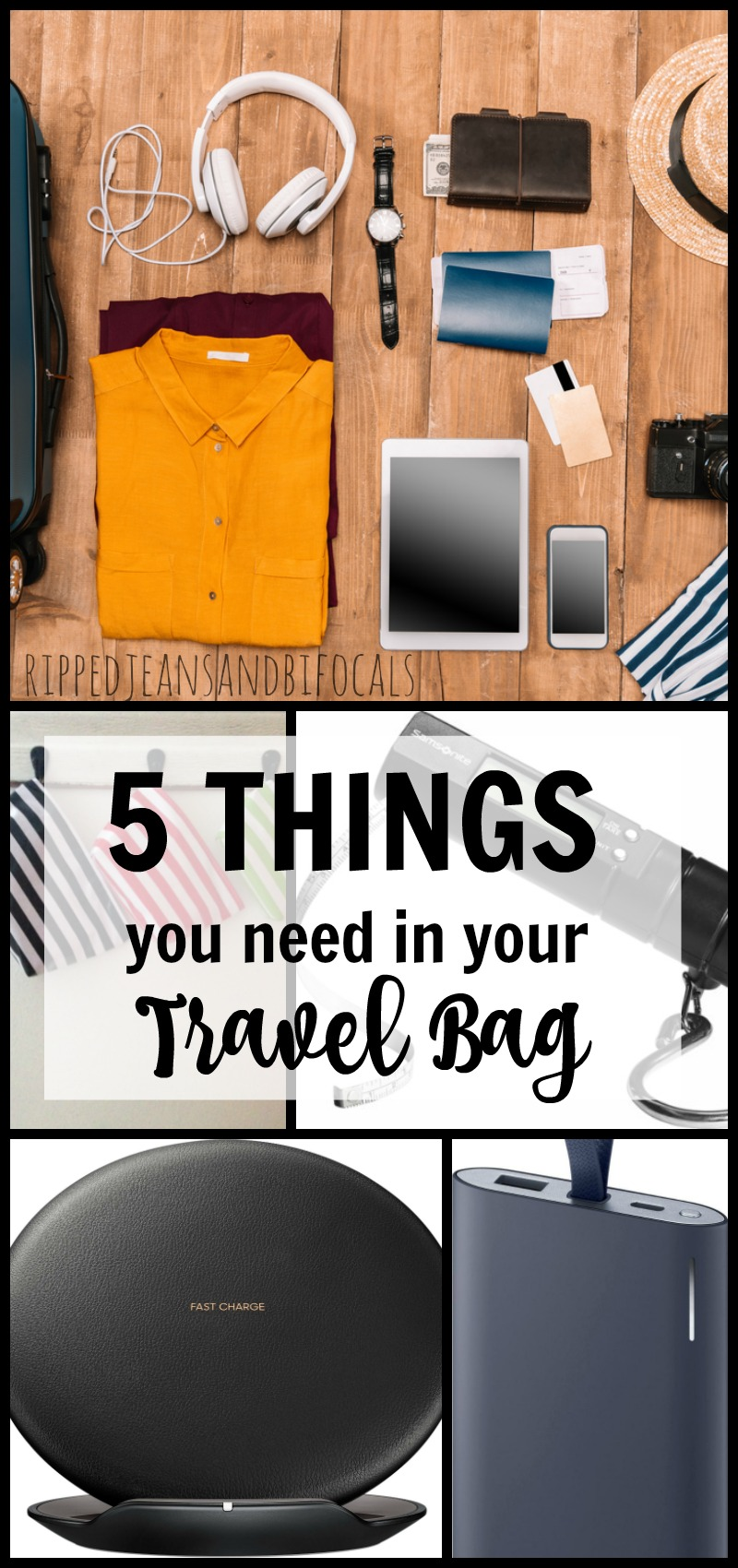 Five things you need in your travel bag|Ripped Jeans and Bifocals