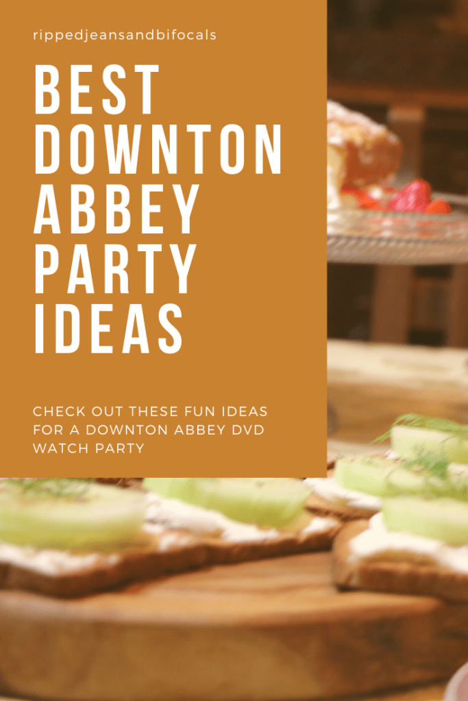 Downton Abbey Movie night lots of Downton Abbey Party ideas