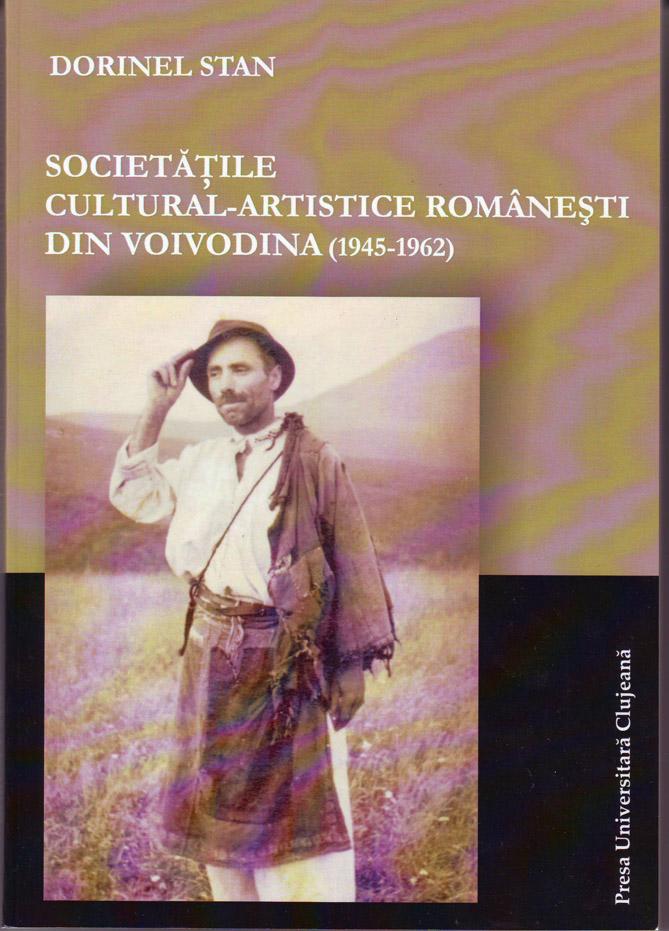 Book Cover: Societățile cultural-artistice românești din Voivodina (1945-1962)