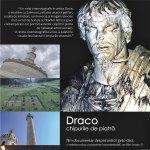 Draco – chipurile de piatră