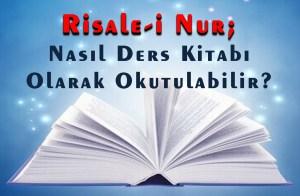 risale-i-nur-nasil-ders-kitabi-olarak-okutulabilir