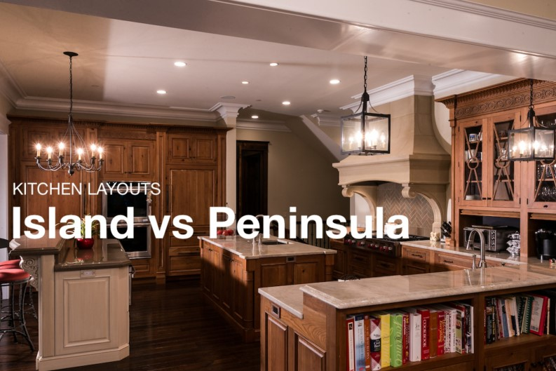 Island Or Peninsula Which One Provides The Best Layout For Your Home?