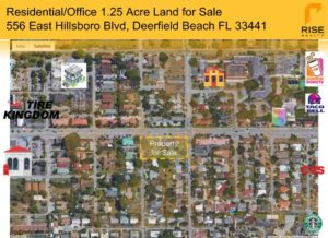 556 East HIllsboro Blvd 1.25 acre land for sale retail map by Rise Realty