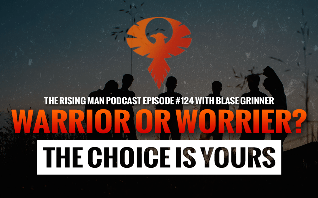 warrior or worrier
