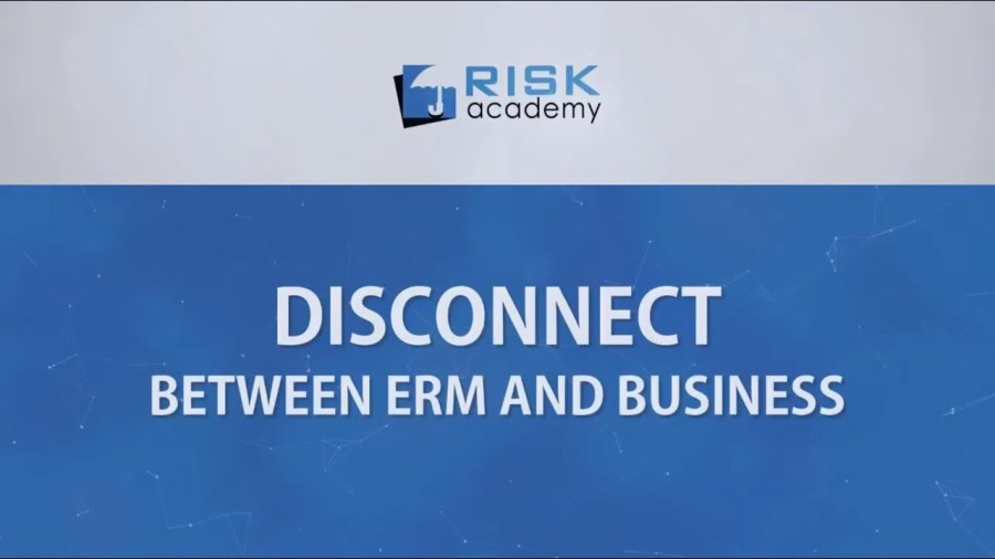 106. Disconnect between ERM and business decisions – Alex Sidorenko