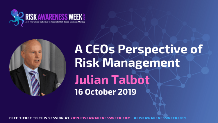 A CEOs Perspective of Risk Management #riskawarenessweek2019
